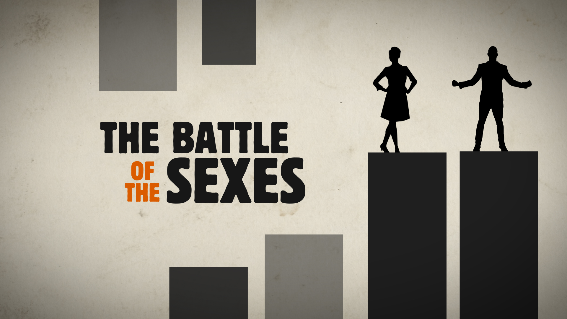 battle of the sexes essay Essays related to the battle of the sexes how to enjoy battle of the sexes i choose the third poster because it demonstrates something that normally doesn't get much attention.
